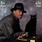 In the Dark (Deluxe Edition) by Roy Ayers