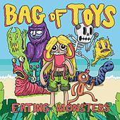 Play & Download Eating Monsters by Bag of Toys | Napster