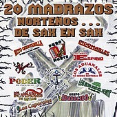 Play & Download 20 Madrazos Nortenos... De Sax en Sax by Various Artists | Napster