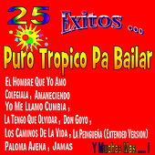 Play & Download Puro Tropico Pa Bailar by Various Artists | Napster