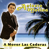 Play & Download A Mover las Caderas by Aniceto Molina | Napster