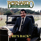 Play & Download He's Back by Bernardo y sus Compadres | Napster