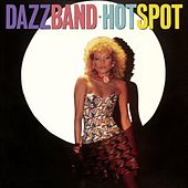 Hot Spot (Deluxe Edition) by Dazz Band