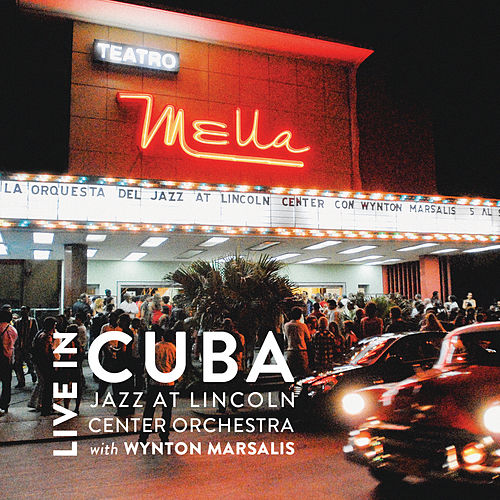 Play & Download Live in Cuba by Wynton Marsalis | Napster