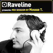 Raveline Mix Session By Mousse T. by Various Artists