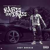 Barz for Dayz by Jody Breeze