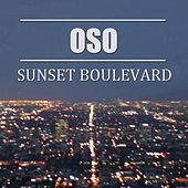 Play & Download Sunset Boulevard by Oso | Napster