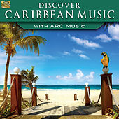 Play & Download Discover Caribbean Music with ARC Music by Various Artists | Napster