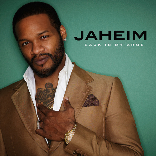 Back In My Arms by Jaheim