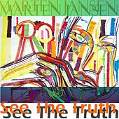 See the Truth by Marten Jansen