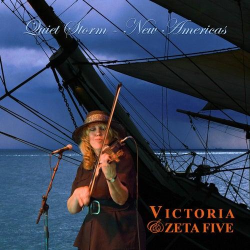 Quiet Storm / New Americas by Victoria & Zeta Five