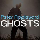 Play & Download Ghosts by Peter Appleyard | Napster