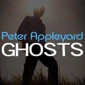 Ghosts by Peter Appleyard