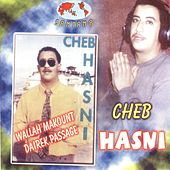 Play & Download Wallah Makount Dairek Passage by Cheb Hasni | Napster
