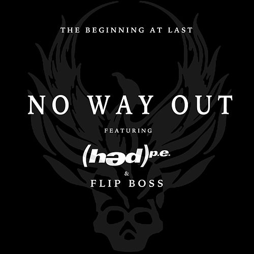 Play & Download No Way Out (feat. (Hed) Pe] by The Beginning At Last | Napster