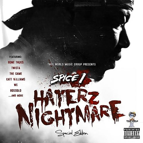 Play & Download Haterz Nightmare by Spice 1 | Napster