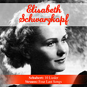 Play & Download Schubert: 10 Lieder - Strauss: Four Last Songs by Various Artists | Napster