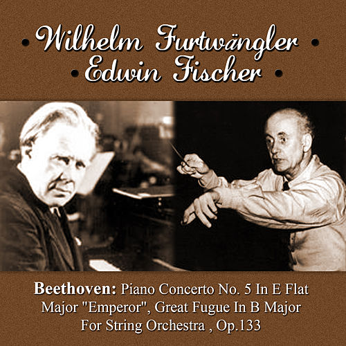 Play & Download Beethoven: Piano Concerto No. 5 In E Flat Major