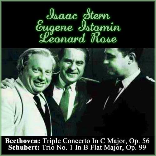 Beethoven: Triple Concerto In C Major, Op. 56 - Schubert: Trio No. 1 In B Flat Major, Op. 99 by Leonard Rose