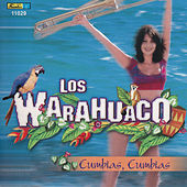 Cumbias, Cumbias by Los Warahuaco