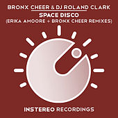 Play & Download Space Disco Remixes by DJ Roland Clark | Napster
