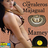 Play & Download El Mamey by Los Corraleros De Majagual | Napster