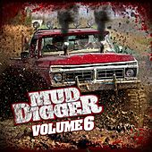 Mud Digger 6 by Mud Digger