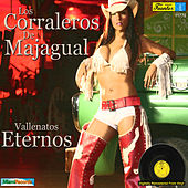 Play & Download Vallenatos Eternos by Los Corraleros De Majagual | Napster