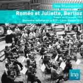 Roméo et Juliette, Berlioz, Orchestre national de la RTF - Lorin Maazel (dir) by Hector Berlioz, Camille Maurane, Heinz Rehfuss, Jeanine Collard and Orchestre national de la RTF