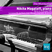 Play & Download Nikita Magaloff, piano ,Le Livre d'Or de Paris-Inter (Mozart, Scarlatti, Brahms) by Nikita Magaloff | Napster