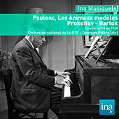 Play & Download Poulenc : Les Animaux modèles - Prokofiev  - Bartok , Orchestre national de la RTF - Georges Prêtre (dir) by Various Artists | Napster