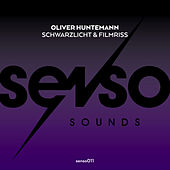 Play & Download Schwarzlicht & Filmriss by Oliver Huntemann | Napster