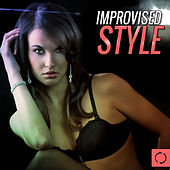 Improvised Style by Various Artists
