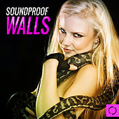 Soundproof Walls by Various Artists