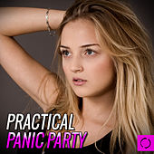 Practical Panic Party by Various Artists