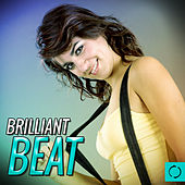Play & Download Brilliant Beat by Various Artists | Napster