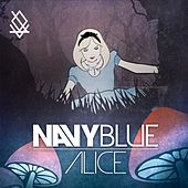 Play & Download Alice by Navy Blue | Napster