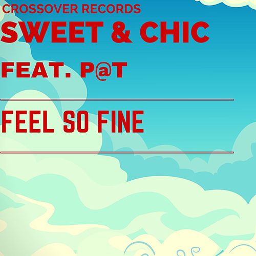 Feel So Fine by Sweet