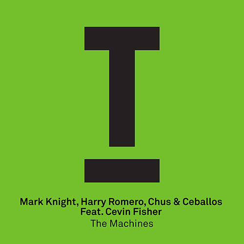 The Machines by Cevin Fisher