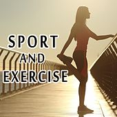 Play & Download Sport and Exercise by Various Artists | Napster