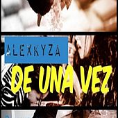 Play & Download De Una Vez by Alex Kyza | Napster