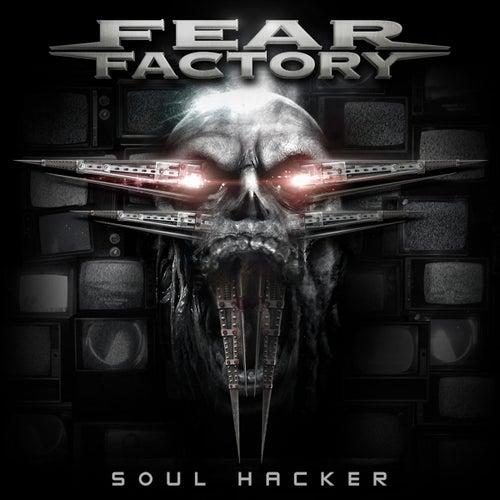 Soul Hacker von Fear Factory