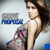 Groove Proposal by Various Artists