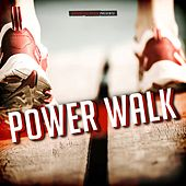 Power Walk by Various Artists