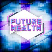 Future Health by Various Artists