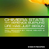 Play & Download Life Has Just Begun (feat. Verenice Buerling) by Chimera State | Napster