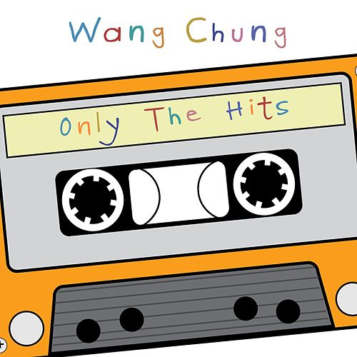 Wang Chung (Only the Hits) - EP by Wang Chung