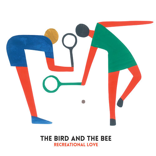 Play & Download Recreational Love - Single by The Bird And The Bee | Napster