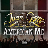 Play & Download American Me by Juan Gotti | Napster