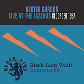 Play & Download Live At The Jazzhus by Dexter Gordon | Napster